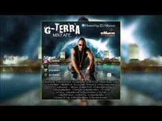 G Terra [GIFTED] 2017 New Year Mixtape Hosted by DJ Marcus