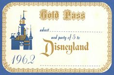 Vintage Disneyland Tickets: 1962 Disneyland Gold Pass