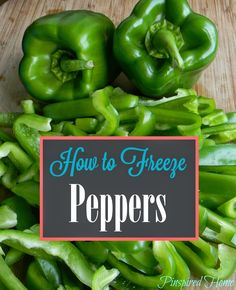 Pinspired Home: How to Freeze Peppers