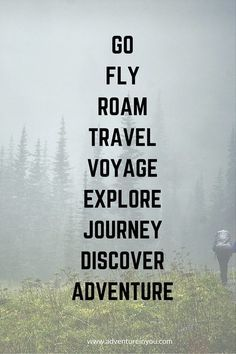 Go - fly - roam - travel - voyage - explore - journey - discover - adventure// Stuck in a rut? Check out these 20 best motivational quotes to inspire you to… Best Motivational Quotes, Best Inspirational Quotes, The Words, Adventure Quotes, Adventure Travel, Adventure Tattoo, Adventure Time, Quotes To Live By, Me Quotes