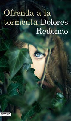 """El esperadísimo final de la Trilogía del Baztán, un éxito que ya ha cautivado a más de 200.000 lectores. Nunca lo habrías imaginado. """"Ofrenda a la tormenta"""", de Dolores Redondo."""