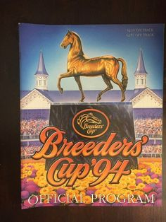 e599cb532c59d Vintage Horse Racing Fans 1994 Breeder s Cup Program Twin Spires Churchill  Downs Thoroughbred Champi Indianapolis Motor