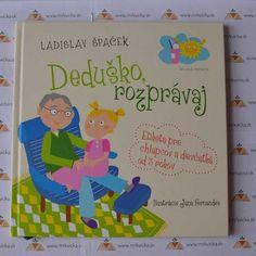 Deduško, rozprávaj - Etiketa pre chlapcov a dievčatká od 3 rokov Frame, Decor, Picture Frame, Decoration, Decorating, Frames, Deco
