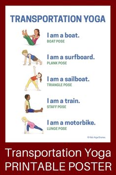 Take your children on an imaginary yoga journey with these transportation activities for kids yoga that will be sure to spark your child's imagination! - Transportation Activities for Kids Yoga (Printable Poster) - Kids Yoga Stories