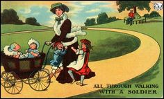 All through walking with a soldier', the comic postcard shown below, which is around a century old, reflects the prevailing Victorian and Edwardian belief that most army children were members of large families.