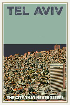 Vintage travel Poster Tel Aviv, The City that never sleeps, Israel - Available from myretroposter .com, price starting for S size, inclusive of worldwide delivery. The perfect gift for a travel addict! Vintage Travel Posters, Poster Vintage, Online Posters, Never Sleep, Rest Of The World, Custom Posters, Africa Travel, Poster On, City Photo