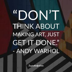 andy warhol Andy Warhol was born on August in Pittsburgh, Pennsylvania. He gained fame and success for his pop art masterpieces. Warhol was a proficient magazine and ad illustrato Andy Warhol Artwork, Andy Warhol Quotes, Artist Quotes, Quote Posters, Make Art, Words Of Encouragement, Famous Artists, Getting Things Done, Art History