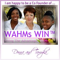 WAHMs WIN - Women Intentionally Networking so that together, WAHMs WIN! http://wahmswin.com