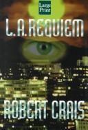 L.A. requiem by Robert Crais, BookLikes.com #books