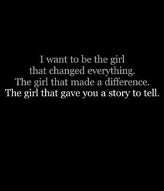 because you will always be the story i tell when someone says have you ever been inlove?