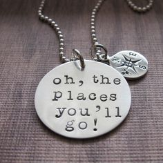 "DIY or Buy Graduation Jewelry: Dr. Seuss ""Oh, the Places You'll Go!"" Stamped Jewelry. This piece is from Etsy seller klacustomcreations here. Want to know the text from the Dr. Seuss book? Go here. For more DIY graduation ideas go here: truebluemeandyou.tumblr.com/tagged/graduation Or you could make your own using this tutorial below.  One of my favorite graduation gift ideas is from this rock paper scissors post (with a DIY tutorial)."