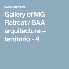 Gallery of MG Retreat / SAA arquitectura + territorio - 4