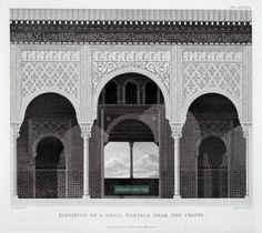 """Alhambra at Granada, elevation of a small portico.    View detailed description and more illustrations by Murphy James Cavanah from his book """"Arabian Antiquities of Spain"""" published in 1816: http://islamic-arts.org/2012/the-alhamra-at-granada/"""