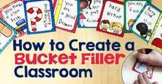 I am a firm believer in positive and encouraging classroom environments. Students who feel safe and encouraged are being set up to take risks, challenge themselves, and work hard. There are a few ways that I achieve this in my classroom. This post will outline how to create a bucket filler classroom so your students can feel successful and work hard.