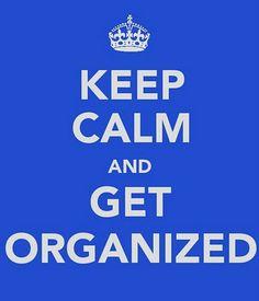 Keep Calm and ... #keep_calm #organization
