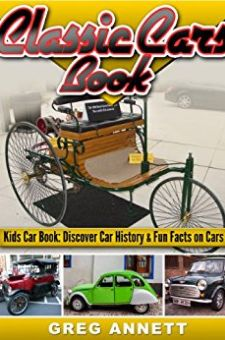 Classic Cars Book | Bookzio AUTHOR: Greg Annett  CATEGORY: Children & Middle Grade  REGULAR PRICE: $3.17  DEAL PRICE: Free