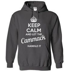 Cammack - KEEP CALM AND LET THE Cammack HANDLE IT - #tee aufbewahrung #tshirt quilt. TRY => https://www.sunfrog.com/Valentines/Cammack--KEEP-CALM-AND-LET-THE-Cammack-HANDLE-IT-55203511-Guys.html?68278