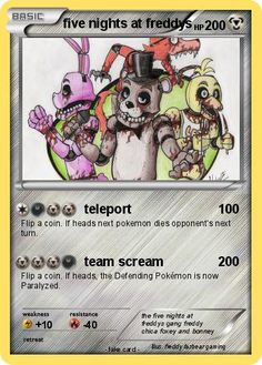 five nights at freddys cards all   Pokémon five nights at freddys 1 1 - teleport - My Pokemon Card