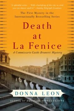 Death at La Fenice : a Commissario Guido Brunetti mystery / Donna Leon.