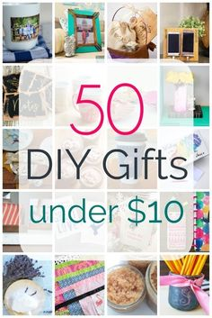 50 Awesome DIY Gifts Under Ten Dollars - Lovely Etc. - 50 DIY gifts under ten dollars, inexpensive gifts to make for everyone on your list - Cheap Gifts, Easy Gifts, Homemade Gifts, Cool Gifts, Diy Gifts Small, Simple Gifts, Inexpensive Birthday Gifts, Inexpensive Gift, Cheap Birthday Gifts