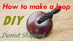 How to make a macrame knot loop pendant with donut shaped amber