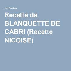 Recette de BLANQUETTE DE CABRI (Recette NICOISE)