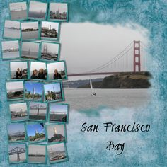 San Francisco Bay - Scrapbook.com