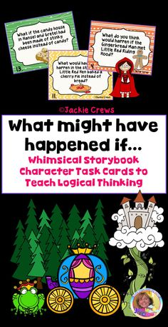 What might have happened if. Whimsical Storybook Task Cards to Teach Logic Word Wall Displays, Fairy Tales Unit, Differentiated Instruction, English Language Arts, Classroom Activities, Classroom Decor, Reading Resources, Might Have, Anchor Charts