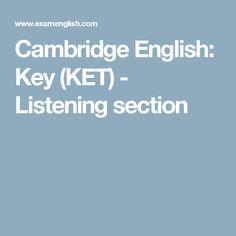 Cambridge English: Key  (KET)  - Listening section