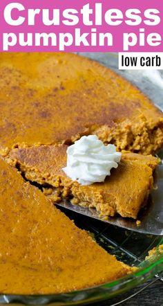 Low Carb Crustless Pumpkin Pie - Delicious and easy to make! Low Carb Crustless Pumpkin Pie - Delicious and easy to make! Keto Friendly Desserts, Low Carb Desserts, Low Carb Recipes, Snack Recipes, Diet Recipes, Dessert Recipes, Fall Desserts, Ketogenic Recipes, Healthy Desserts