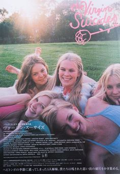 Japanese movie poster for The Virgin Suicides - Sofia Coppola. The Virgin Suicides, Sofia Coppola Movies, Sisters Movie, Cinema Posters, Movie Posters, Japanese Poster, Film Aesthetic, Out Of Touch, Indie Movies