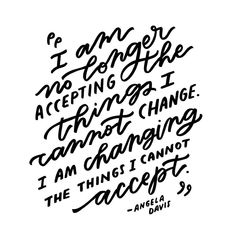 i am no longer accepting the things i cannot change - free download