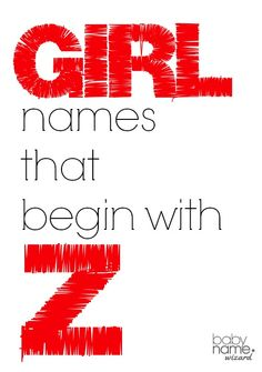 Girl names starting with Z that includes meanings, origins, popularity, pronunciations, sibling names, and more! #babynames