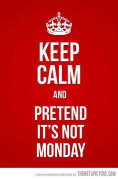 Mondays:(