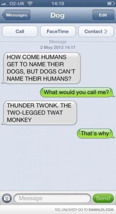 How Come Dogs Cant Name Their Humans?