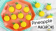 How to Make Pineapple Macarons!