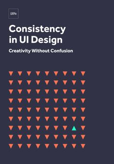 Consistency in UI Design: Creativity Without Confusion