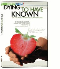 Dying to Have Known - very informative and interesting DVD