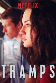 Tramps (2016) -Watch Free Latest Movies Online on Moive365.to