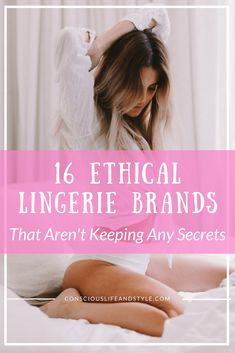 20511a9c3a 16 Ethical Sustainable and Eco Lingerie Brands Ethical Fashion Brands