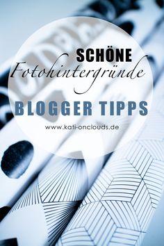 5 Tipps für schöne Fotohintergründe - Blogger Tipps