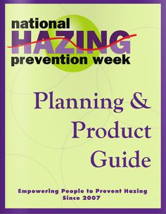 Downloadable NHPW Planning & Product Guide:   http://issuu.com/hazingprevention.org/docs/2013_p_p_guide_final