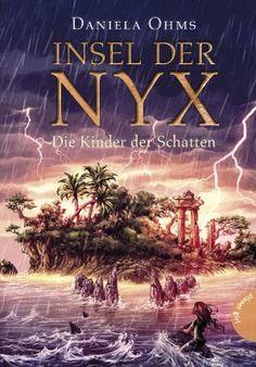 Rezension Die Insel der Nyx: Die Kinder der Schatten von Daniela Ohms