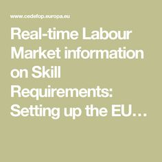 Real-time Labour Market information on Skill Requirements: Setting up the EU…