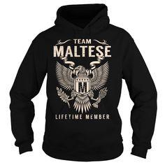 Team MALTESE Lifetime Member - Last Name, Surname T-Shirt