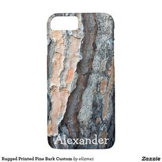 Rugged Printed Pine Bark custom phone case with a masculine, outdoors look makes a great gift for a guy.
