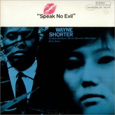 Speak No Evil Wayne Shorter