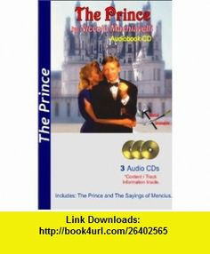 The Prince (9781597332071) Niccolo Machiavelli , ISBN-10: 1597332070  , ISBN-13: 978-1597332071 ,  , tutorials , pdf , ebook , torrent , downloads , rapidshare , filesonic , hotfile , megaupload , fileserve