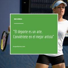"""""""El deporte es un arte. Conviértete en el mejor artista"""" Healthy Life, Health, Sports, Artists, Art"""