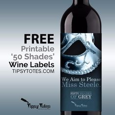 50 Shades of Grey Wine Labels!! Need we say more?!?    Get your collection today!  Free, printable and easy!  And don't forget to sign up to win the movie tickets to see 50 Shades Darker.    #50shades #50shadesdarker #50shadesofgrey #christiangrey #winelover #wine #wineo #wino #winelabel #sexy #girlsnightout #wineideas #datenightideas